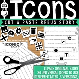 Unplugged Technology Activity:  Universal Icon Rebus Story Cut & Paste