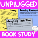 Unplugged by Steve Antony Differentiated Book Study Activities
