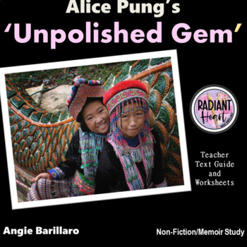 Unpolished Gem-Alice Pung Teacher Text Guides & Worksheets