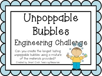 Unpoppable Bubbles: Engineering Challenge Project ~ STEM Activity!