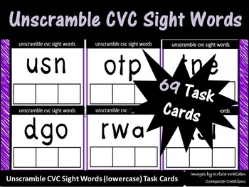 Unscramble CVC Sight Words - 69 Task Cards (lowercase) - FRY List