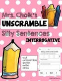 Interrogative Sentences - Unscramble Silly Sentences
