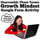 Unscramble Those Terms: An Editable Growth Mindset Google Form Activity