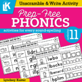 Unscramble & Write  | Prep-Free Phonics | Distance Learning