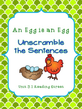 Unscramble the Sentences 3.1 An Egg is an Egg