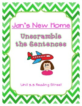 Unscramble the Sentences 3.3 Jan's New Home