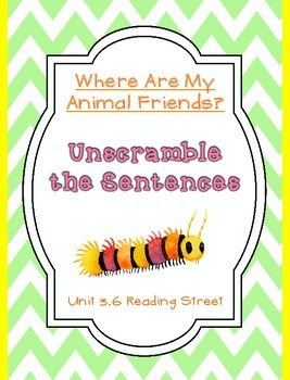 Unscramble the Sentences 3.6 Where Are My Animal Friends?