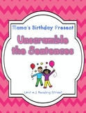 Unscramble the Sentences 4.1 Mama's Birthday Present
