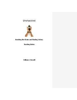 Unshackled Teaching Notes