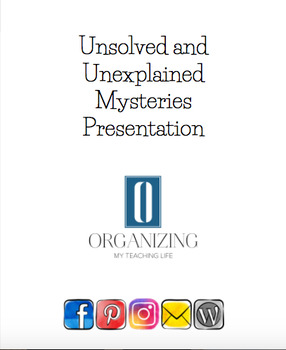 Unsolved and Unexplained Mysteries Presentation
