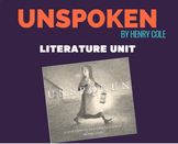 Unspoken: A Story of the Underground Railroad by Henry Cole Literature Unit
