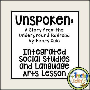Unspoken:  Integrated Social Studies and Language Arts LEARN Lesson