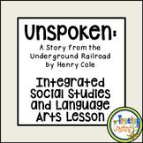 Unspoken:  Integrated Social Studies and Language Arts LEA