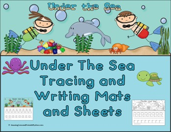 Under the Sea Letter Tracing and Writing Mats and Sheets (Common Core)