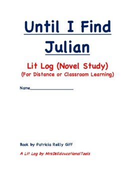 Until I Find Julian Lit Log