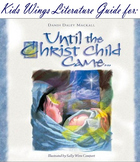 Until the Christ Child Came by Dandi Daley Mackall