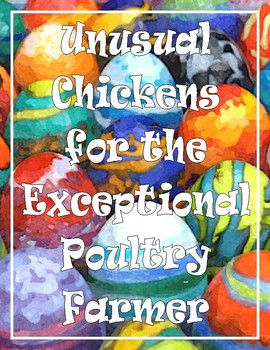 Unusual Chickens for the Exceptional Poultry Farmer - Checkups and Vocabulary