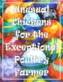 Unusual Chickens for the Exceptional Poultry Farmer - Chec