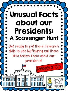 Unusual Facts About Our Presidents Scavenger Hunt Activity and KEY