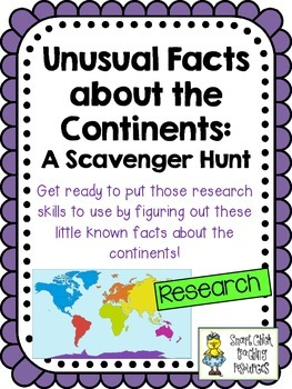 Unusual Facts About the Continents Scavenger Hunt Activity and KEY