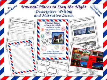 Unusual Places to Stay the Night Descriptive Writing and Narrative Lesson