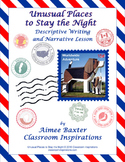Unusual Places to Stay the Night Descriptive Writing and N