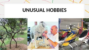 Unusual hobbies