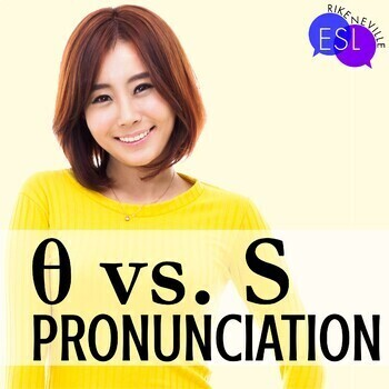 Unvoiced TH/S:  Pronunciation / Phonics for ESL Adults