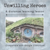 Unwilling Hero Distance Learning Lesson
