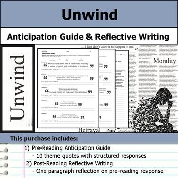 Unwind - Anticipation Guide & Reflection Writing