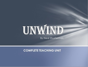 Unwind Complete Teaching Unit