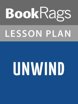 Unwind Lesson Plan