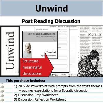 Unwind - Socratic Method - Post Reading Discussions