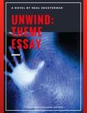 Unwind by Neal Shusterman: Theme Essay