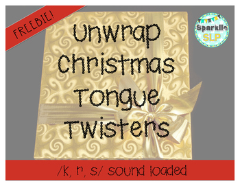 Unwrap Christmas Tongue Twisters:  Articulation