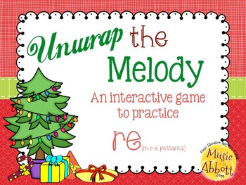 Unwrap the Melody: 3 interactive PDF games for practice mi-re-do