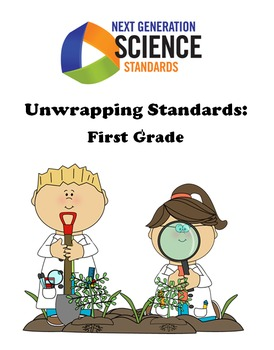 Unwrapping NGSS Standards- First Grade