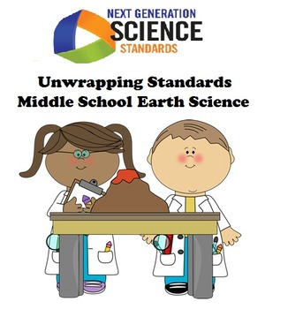 Unwrapping NGSS Standards: Middle School Earth Science