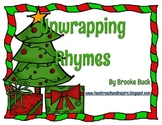 Unwrapping Rhymes - Christmas Themed