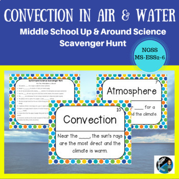 Convection in Air and Water: Up & Around Scavenger Hunt