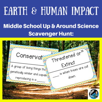 Up & Around Science Scavenger Hunt: Earth & Human Impact