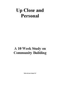 Up Close and Personal - A 10 Week Study in Community Building