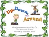 'Up, Down, and Around!' Visual Supports & Activities Bundle