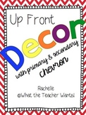 Up-Front Decor {With Primary & Secondary Chevron}