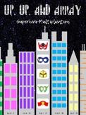 Up, Up and Array! Superhero Multiplication Mini-Unit