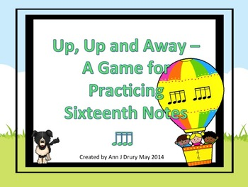 Up, Up and Away - A Game for Practicing Sixteenth Notes.