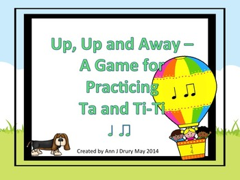 Up, Up and Away - A Game for Practicing Ta and Ti-Ti.