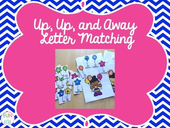 Up, Up, and Away Letter Matching Activity