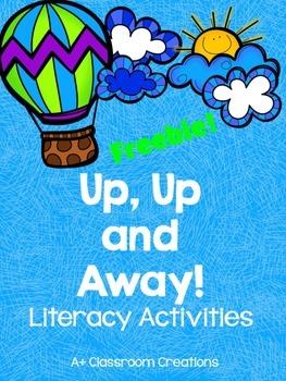 Up, Up and Away:  Literacy Activities {FREEBIE!}