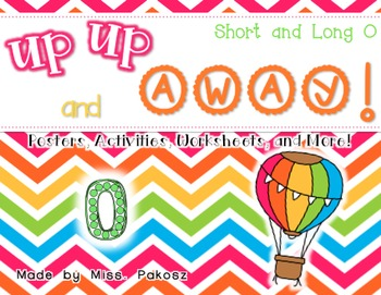 Up, Up, and Away! - Short and Long O Practice Pack